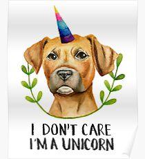 """I'M A UNICORN"" Pit Bull Dog Illustration Poster"