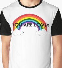 Rainbow You Are Loved - LGBTQ Graphic T-Shirt