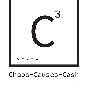 Chaos Causes Cash by Blueprintjim