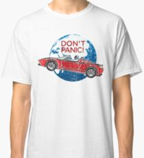 Don't Panic! - a tribute to Elon Musk, Spaceman and the Red Roadster Classic T-Shirt