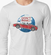 Don't Panic! - a tribute to Elon Musk, Spaceman and the Red Roadster Long Sleeve T-Shirt