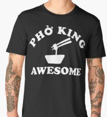 Pho King Awesome Men's Premium T-Shirt