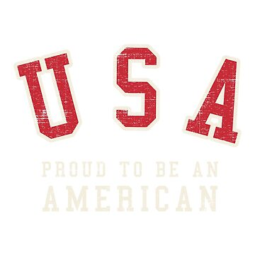 Proud to be an American by CoolTees