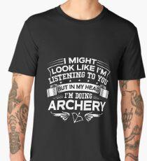 In My Head I'm Doing Archery Men's Premium T-Shirt