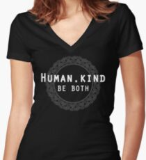 Humankind Human.Kind Be Both | Cute Humanity Human Rights Chose Kind Movement T-Shirt Women's Fitted V-Neck T-Shirt