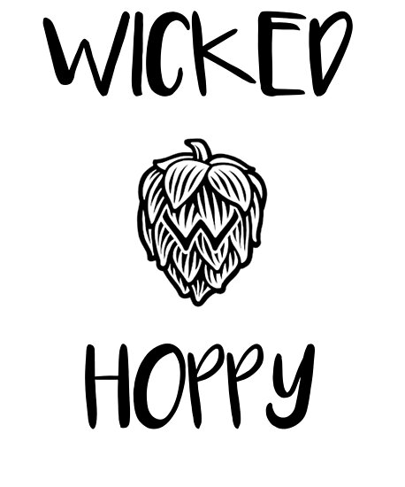 Wicked Hoppy Craft Beer Enthusiast Lover Hoptimist Posters By