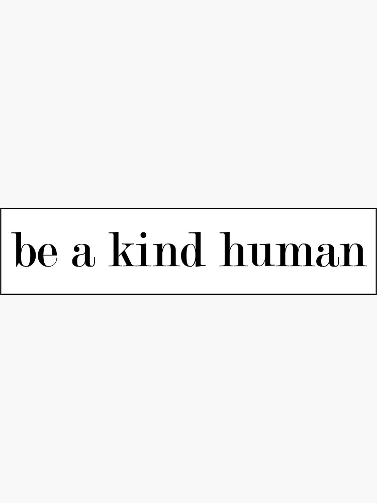 Be kind by shallynhatcher