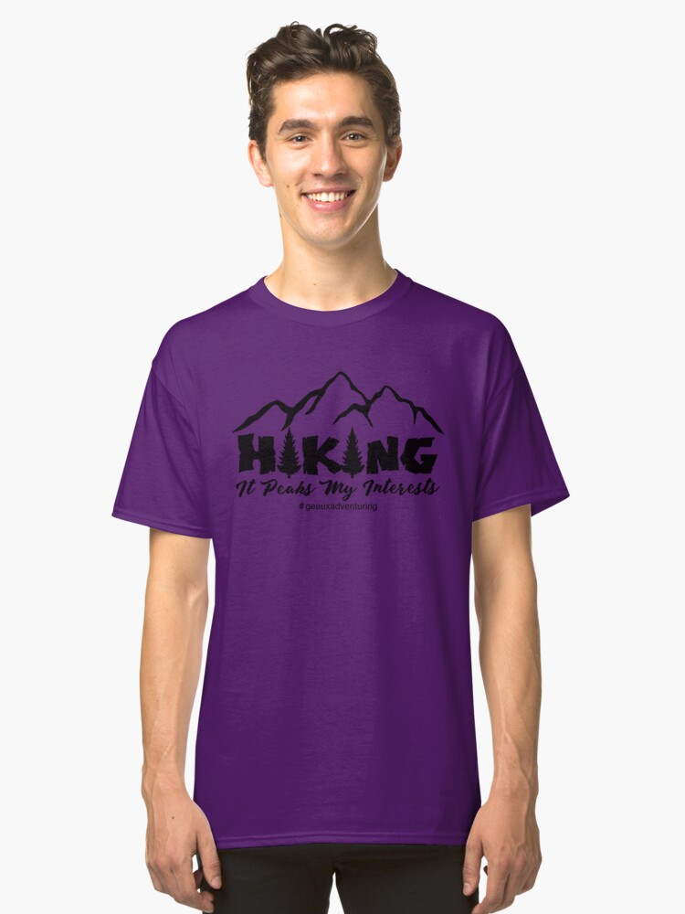 Hiking - It Peaks My Interests Classic T-Shirt Front
