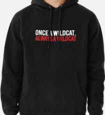 Once a Wildcat High School Pullover Hoodie