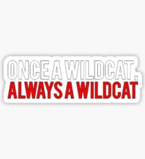 Once a Wildcat High School Sticker