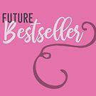 Future Bestseller 2.0 by whatsandramakes