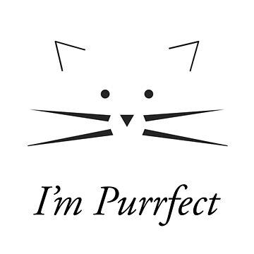 You're Purrfect by CWspatula