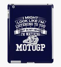 In My Head I'm Watching MOTOGP iPad Case/Skin