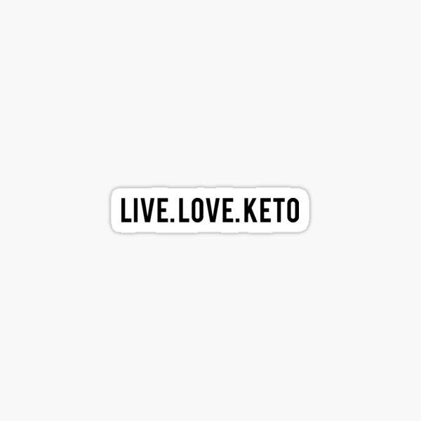 Live. Love. Keto Sticker