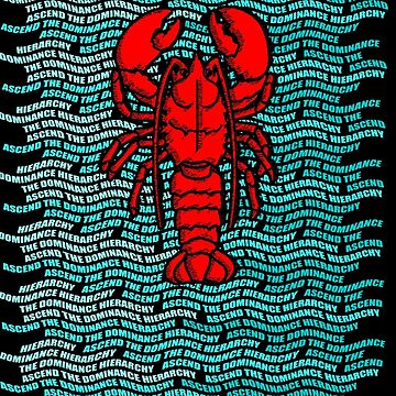 Ascend the Lobster Hierarchy Jordan B Peterson by PrimalCold
