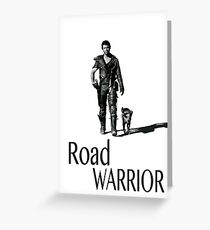 Road Warrior Greeting Card