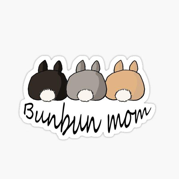 Bunbun mom Sticker