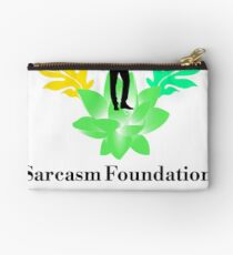 Sarcasm Foundation - Like we need your support T-shirt Studio Pouch