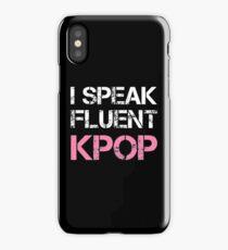 I SPEAK FLUENT KPOP - BLACK iPhone Case/Skin