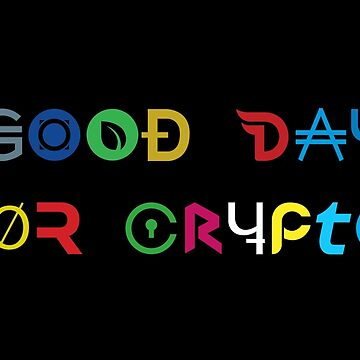 Good day for crypto by tshirtbaba