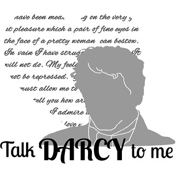 Talk Darcy To Me by CrispyTina