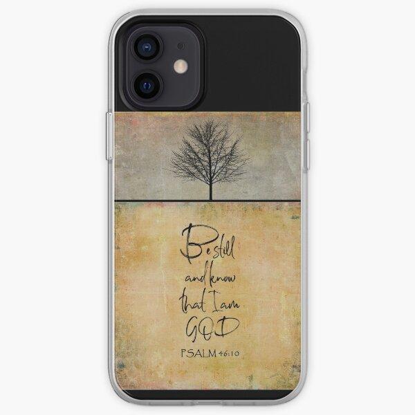 Sei still und wisse, dass ich Gott PSALM 46V10 bin iPhone Flexible Hülle