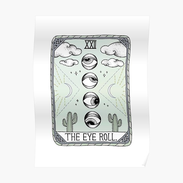 The Eye Roll Poster