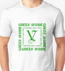 Green Inside...Vegetarian Vegan Values  T-Shirt