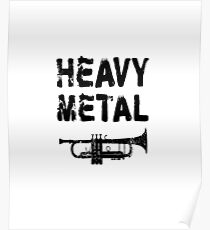 Heavy Metal - Funny Trumpet T Shirt  Poster