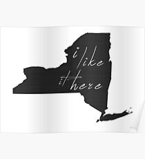I Like it Here New York Poster