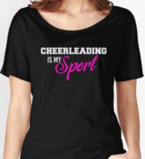 Cheerleading Is My Sport T-shirt Women's Relaxed Fit T-Shirt