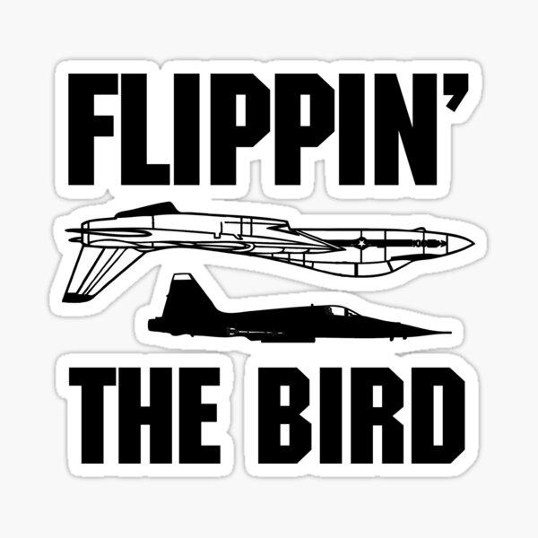 Flippin the Bird Sticker