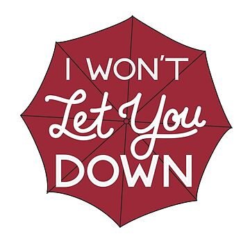 I Won't Let You Down Umbrella by DylanCarlson