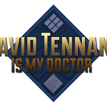 TN - David Tennant is my doctor by Nerisse