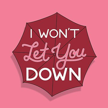 I Won't Let You Down Umbrella (pink) by DylanCarlson