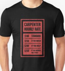 Funny Carpenter Hourly Rate Unisex T-Shirt