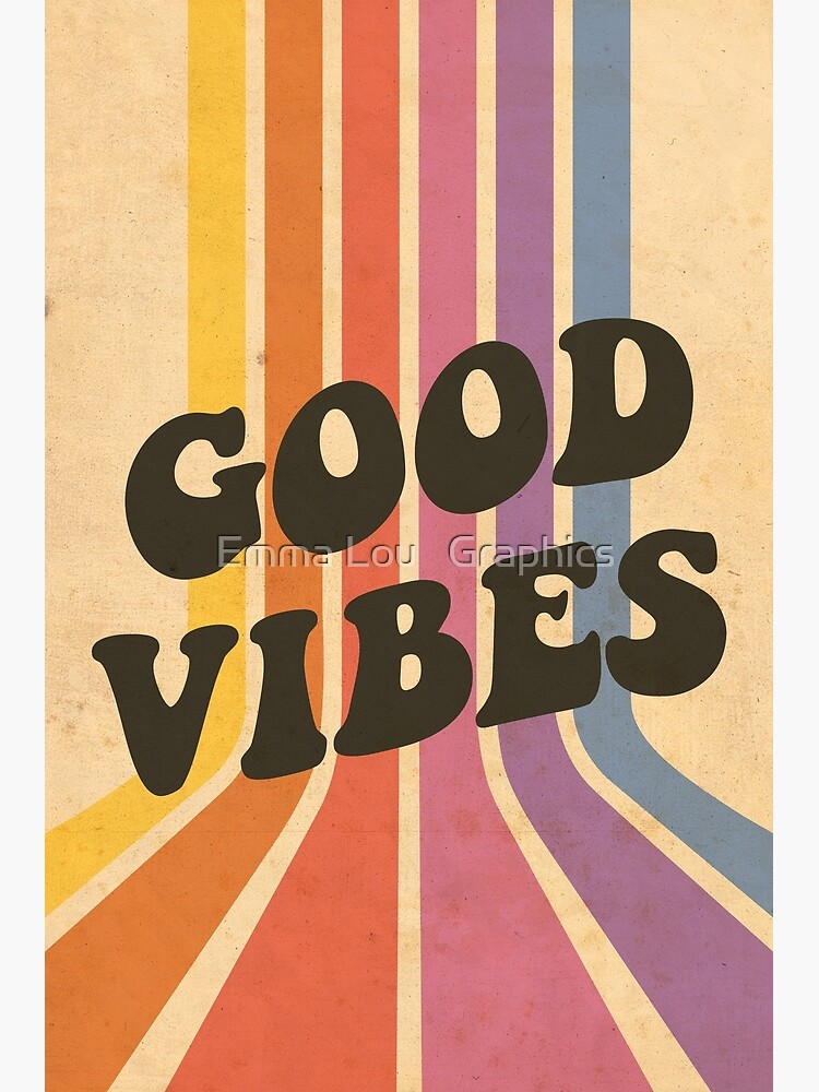 Good Vibes by emmalougraphics