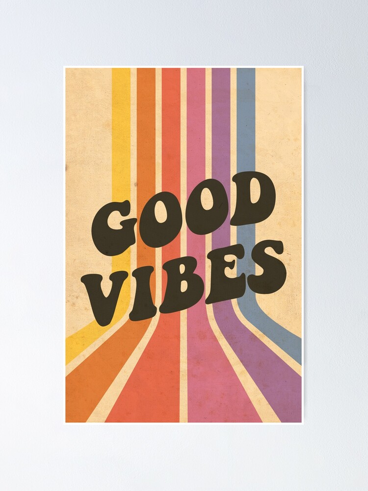 Alternate view of Good Vibes Poster