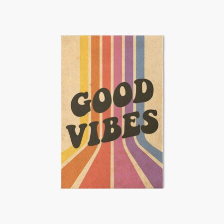 Good Vibes Art Board Print