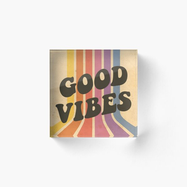 Good Vibes Acrylic Block