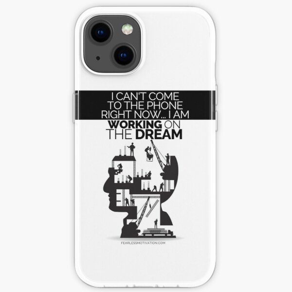 Working on the dream - Motivational quote by Fearless Motivation iPhone Soft Case