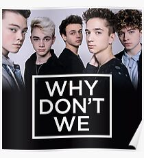 Why Don't We Poster