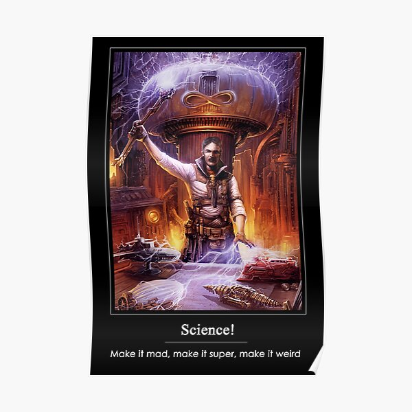 Science: Mad, Super, or Weird Poster