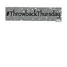 Throwback Thursday by hmattiam