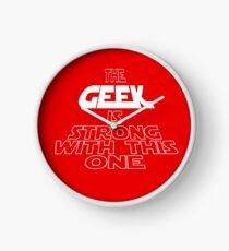 The Geek Is Strong With This One Clock