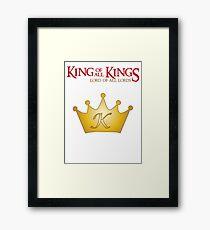 KING of Kings Framed Print
