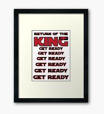 Return of the KING Framed Print