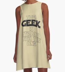 The Geek Is Strong With This One A-Line Dress