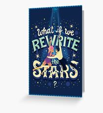 Rewrite the stars Greeting Card