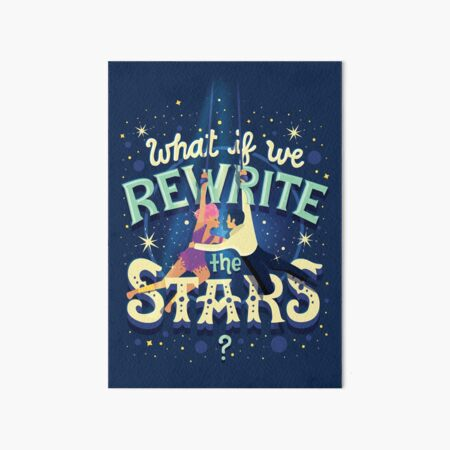 Rewrite the stars Art Board Print